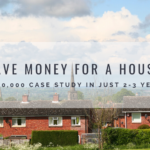 save money for house deposit How To Save Money For A House Deposit: £10,000 in 2-3 Years